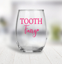 Wine Glass - Tooth Fairy